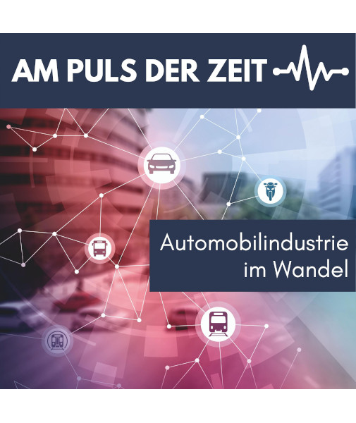 Logo vom Podcast: Am Puls der Zeit - Automobilindustrie im Wandel